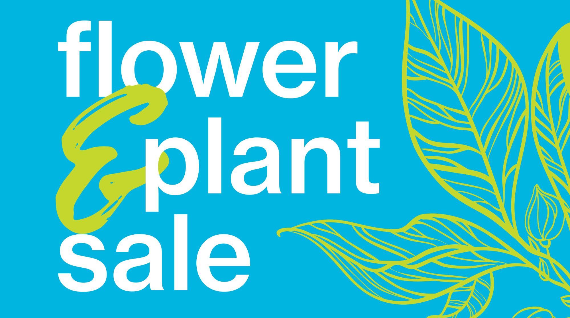 Flower & Plant Sale