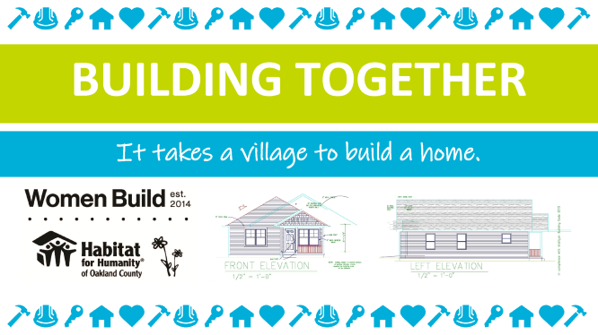 Building Together: It takes a village to build a home.